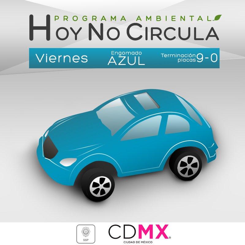 Hoy no circulan vehículos con terminación de placas 9 y 0, engomado azul, hologramas 1 y 2